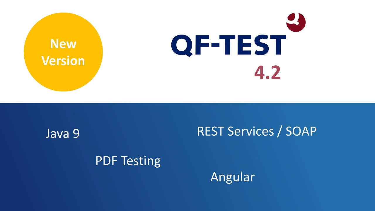 Qf Test 4 2 Released With Java 9 Pdf Testing Rest Angular Smart