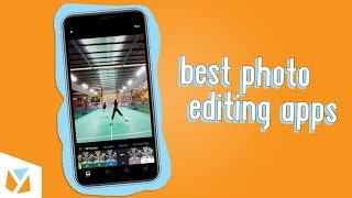 Best Photo Editing Apps (iOS & Android)