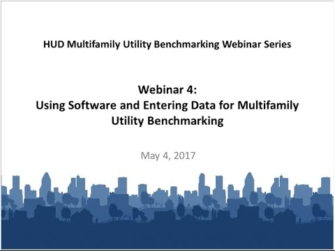 Using Software and Entering Data for Multifamily Utility Benchmarking - 5/4/2017