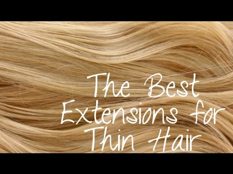 The best extensions for thin hair instant beauty youtube the best extensions for thin hair instant beauty pmusecretfo Choice Image