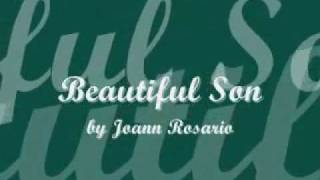 Beautiful Son by Joann Rosario