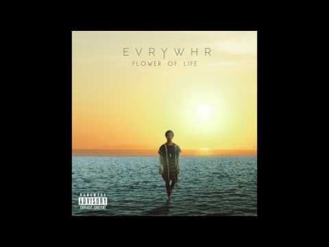 EVRYWHR - Flower Of Life ft. Kayo Genesis (Audio)