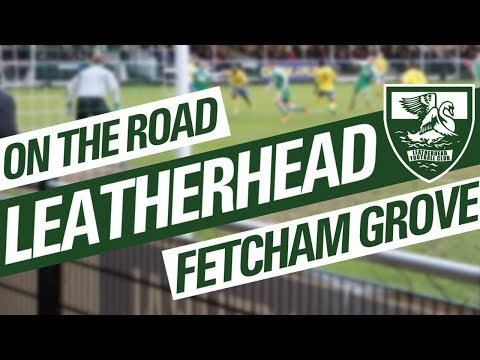On The Road - LEATHERHEAD @ FETCHAM GROVE