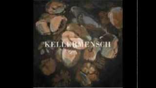 Kellermensch - Dead End