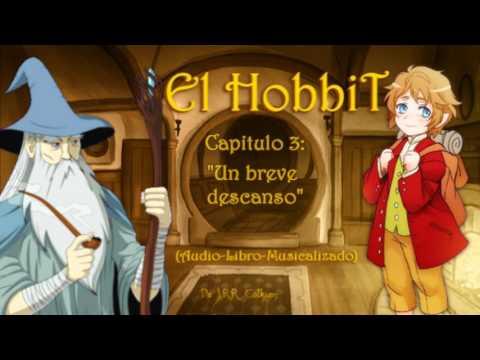 """""""el-hobbit""""-(audio-libro)-*-capitulo-3-*-""""un-breve-descanso"""""""