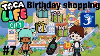 Toca Life City | Birthday shopping! #7