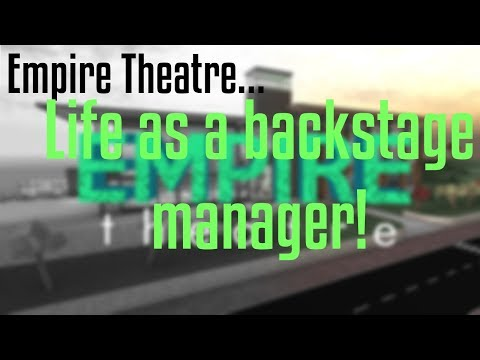 Life as a hard-workig Backstage Manager | Empire Theatre