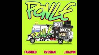 Rvssian Ft Farruko Y J Balvin - Ponle [REMIX-EDIT] (Dj Salva Garcia & Dj Alex Melero 2018 Edit)