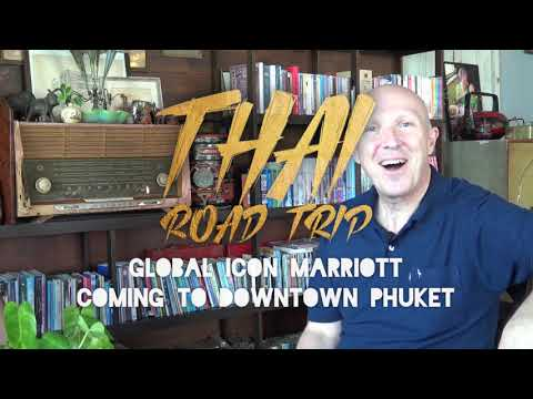 Global Icon Marriott Coming To Downtown Phuket