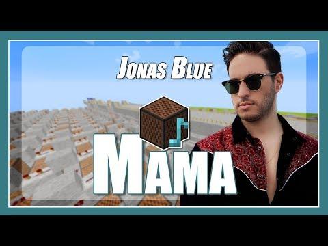 ♫ Mama - Jonas Blue - Minecraft Note Block Song (with lyrics) ft. William Singe ♫