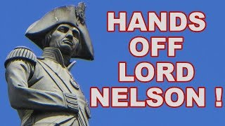 ✋ Hands off Lord Horatio Nelson! 🤚
