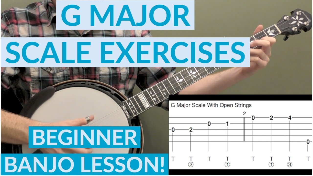G Major Scale Exercises Beginner Banjo Lesson