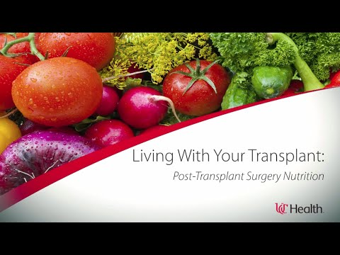 Living With Your Transplant - Post-Transplant Nutrition