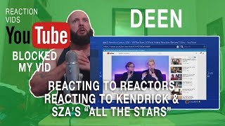 "YouTube Blocked My Kendrick Lamar & SZA ""All The Stars"" Reaction"