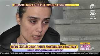 """Orfană căzută în ghearele mafiei: """"Am fost bătută și trimisă la prostituție"""""""