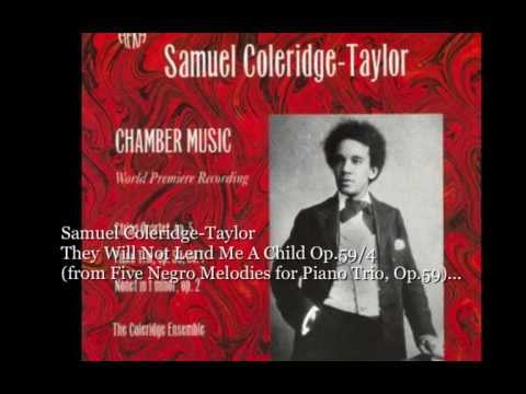 Coleridge-Taylor: They Will Not Lend Me A Child, Op.59 No.4, for Piano Trio