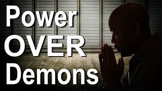 POWER OVER DEMONS
