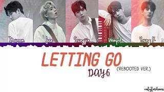 Video DAY6 - Letting Go (놓아 놓아 놓아) [Rebooted Ver.] Lyrics [Color Coded_Han_Rom_Eng] download MP3, 3GP, MP4, WEBM, AVI, FLV Desember 2017