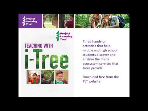 Teaching with i-Tree, presented by i-Tree and Project Learning Tree