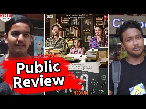 Hindi Medium' PUBLIC REVIEW | Irrfan Khan, Saba Qamar