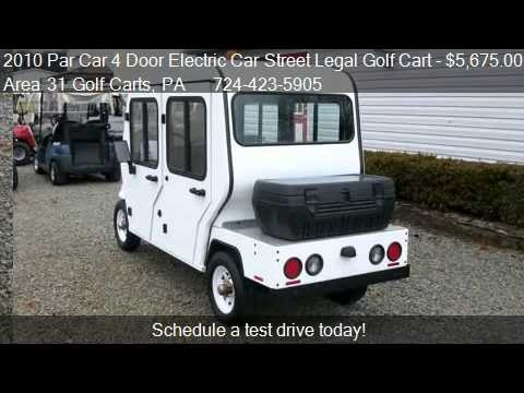 & 2010 Par Car 4 Door Electric Car Street Legal Golf Cart - f - YouTube