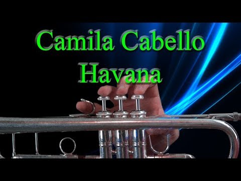 How to play the Trumpet part in Havana by Camila Cabello
