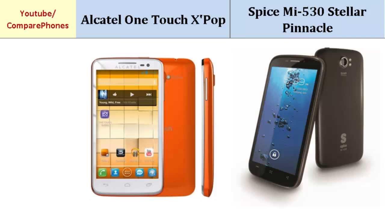Alcatel One Touch X'Pop or Spice Mi-530 Stellar Pinnacle, specs comparison