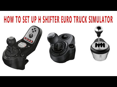 HOW TO SET UP H SHIFTER EURO TRUCK SIMULATOR