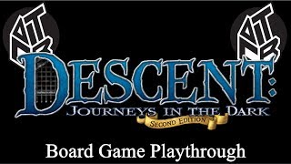 Descent - Board Game Playthrough