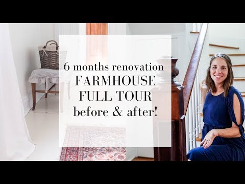 6 Months FULL Farmhouse Tour | Before and After | Farmhouse Restoration