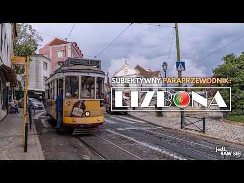 LIZBONA 🇵🇹 - subiektywny (para)przewodnik