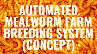 Automated Mealworm Farm Breeding System