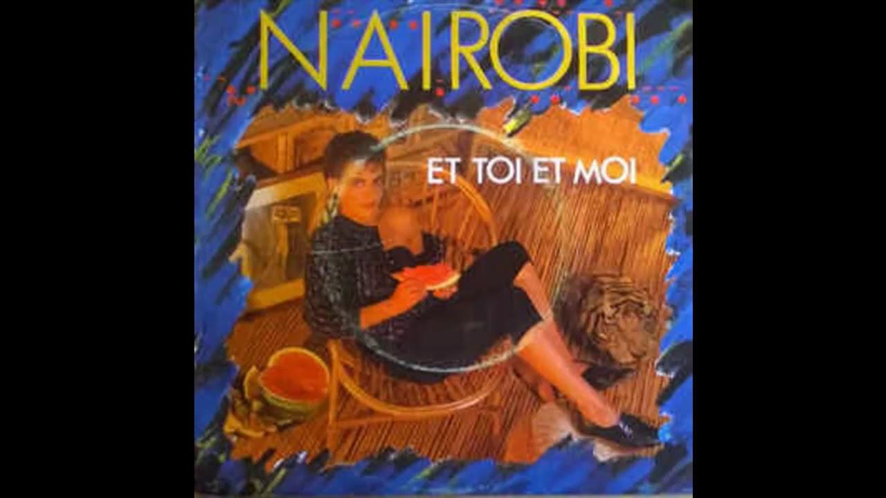 Nairobi  – Et Toi Et Moi