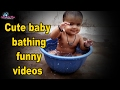 Cute Baby Bathing Funny Videos