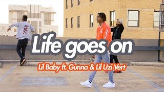 Lil Baby - Life Goes On Ft. Gunna & Lil Uzi Vert (Official NRG Video)