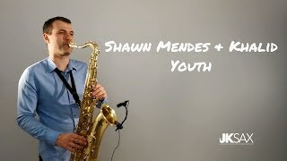 Baixar Shawn Mendes ft. Khalid - Youth [Saxophone Cover] by JK Sax (Juozas Kuraitis)