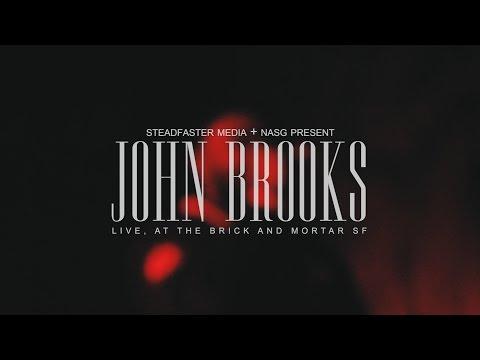 John Brooks: Live at the Brick + Mortar, SF