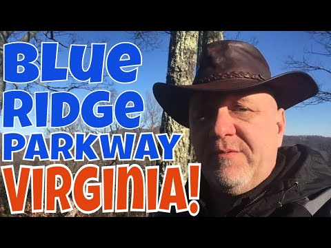 Blue Ridge Parkway VIRGINIA!