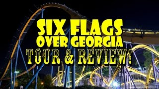 Six Flags Over Georgia Complete Park Tour & Review 2016!!!