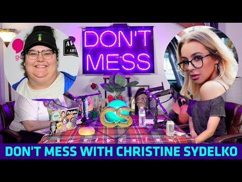 Don't Mess with Christine Sydelko featuring Tana Mongeau