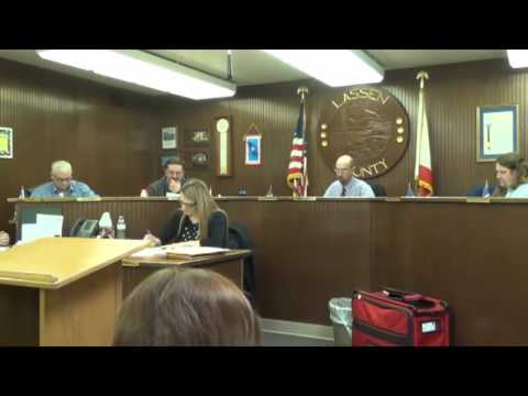 Part 1 Lassen County Board of Supervisors Meeting, Febrary 28, 2017
