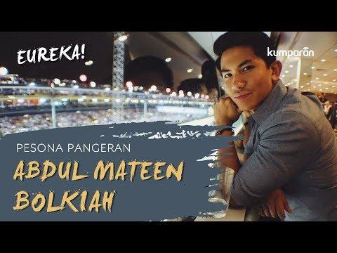 Pesona Pangeran Abdul Mateen Bolkiah | EUREKA!