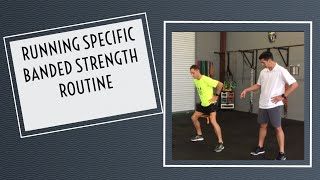 Running Specific Banded Strength Routine