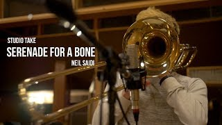 Serenade for a Bone (Neil Saidi) - Zoot Suite Vol.2