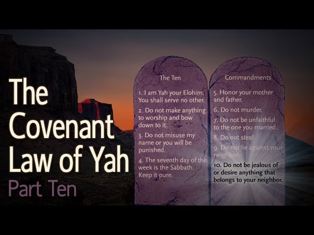 The Covenant Law of Yah Part 10: The Tenth Commandment