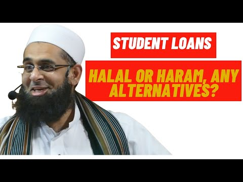 Student Loans: Halal or Haram, Any Alternatives? by Mufti Abdur Rahman ibn Yusuf