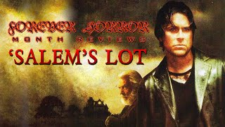 """Salem's Lot (2004)"" - Forever Horror Month Review"
