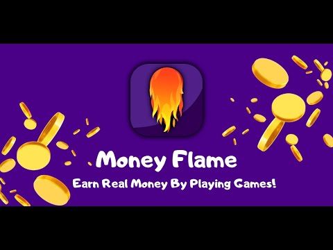 Money Flame | Earn Real Money By Playing Games