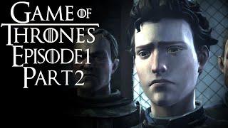 Maggot Wound Healing?! - Game Of Thrones Episode 1 Gameplay Part 2 - 1080P 60fps PC Walkthrough