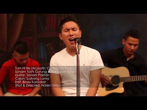 Tum Hi Ho (Acoustic Cover) Sonam Tashi Gurung & The Super Sonic